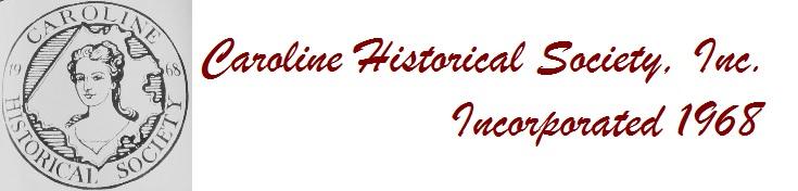 Copyright 2018 Caroline Historical Society, Inc.